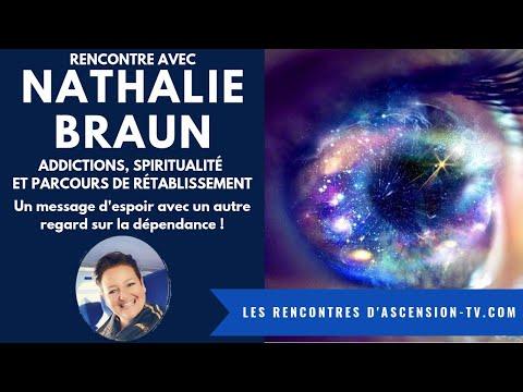 [LES RENCONTRES D'ASCENSION-TV] Nathalie BRAUN Addictions Spiritualité et Parcours de rétablissement