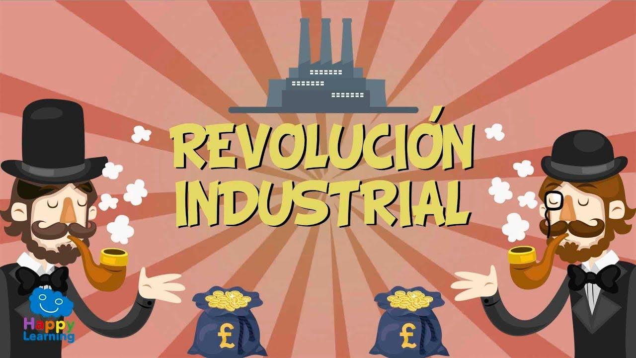 La Revolución Industrial Vídeos Educativos Para Niños Youtube
