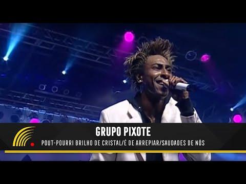 Pixote - Pout Pourri Brilho de Cristal/É...