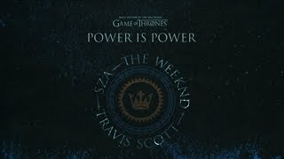 Power is Power from For The Throne Music Inspired by the HBO Series Game of Thrones Audio lyrics