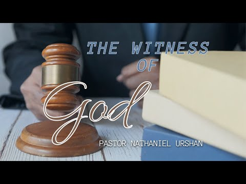 """05-16-21 """"The Witness of God"""" – Pastor Nathaniel Urshan AM"""