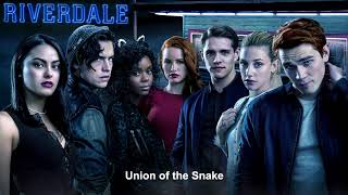Riverdale Cast - Union of the Snake | Riverdale 2x11 Music [HD]