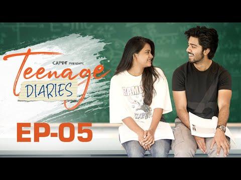 Teenage Diaries - Episode 05 || Web Series || CAPDT