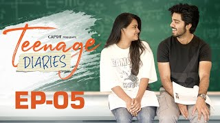 Teenage Diaries - Episode 05 || Web Series || CAPDT