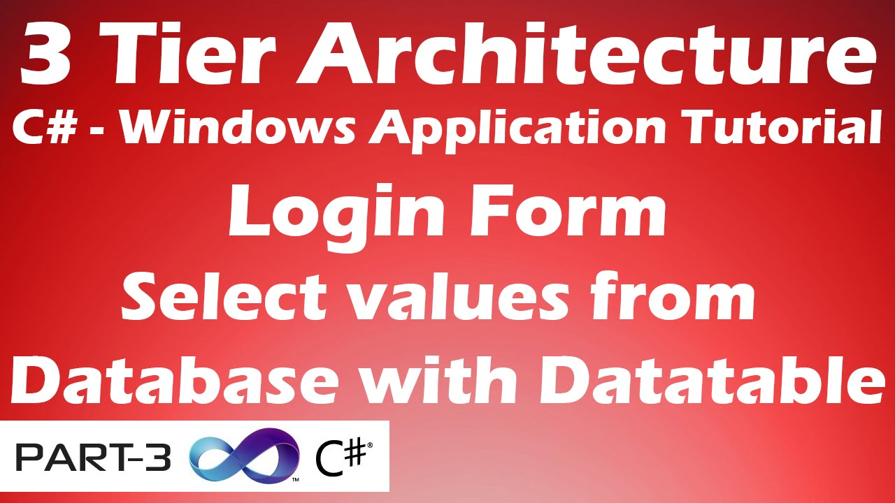 Select data from database with datatable login form 3 tier select data from database with datatable login form 3 tier architecture c tutorial part 3 youtube baditri Images
