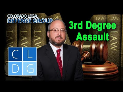 """What is """"3rd degree assault"""" in Colorado?"""