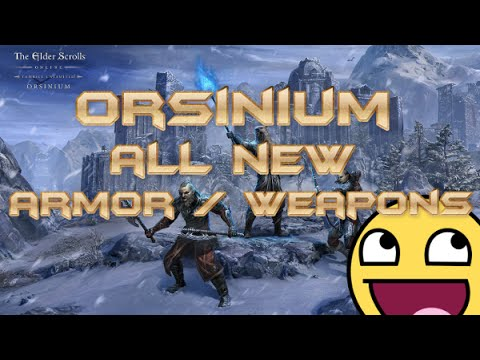 ESO l Every new Armor and Weapon in Orsinium (IN GAME FOOTAGE)
