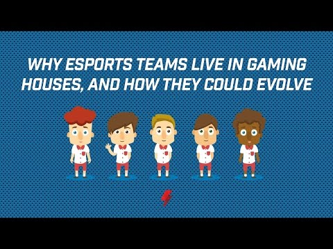 Why esports teams live in gaming houses, and how they could evolve