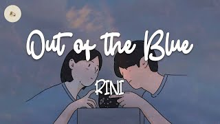 RINI - Out of the Blue (lyric video)