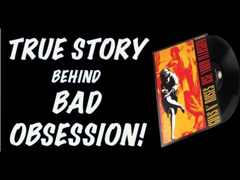 Guns N' Roses Documentary  The True Story Behind Bad Obsession (Use Your Illusion 1)!