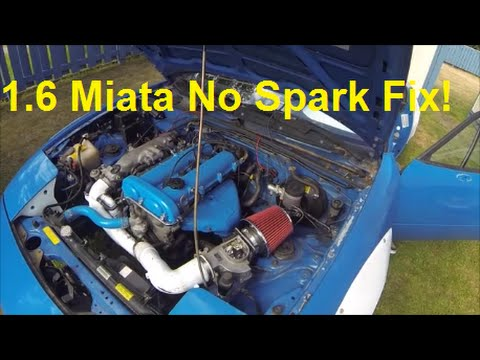 How to Fix a 1 6 Miata No Spark/Start Issue