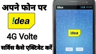 How to Enable Idea 4G Volte | Enebal 4G Volte in idea mobail