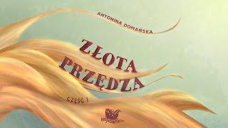 ZŁOTA PRZĘDZA CZ. 1 – Bajkowisko.pl – słuchowisko – bajka dla dzieci (audiobook)