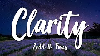 Repeat youtube video Clarity - Zedd (Lyrics) [HD]