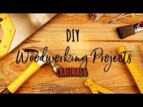 DIY Woodworking Projects! | Craftmas Day 6