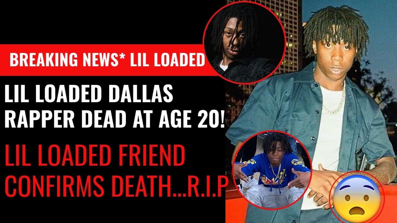 Rapper Lil Loaded dies aged 20