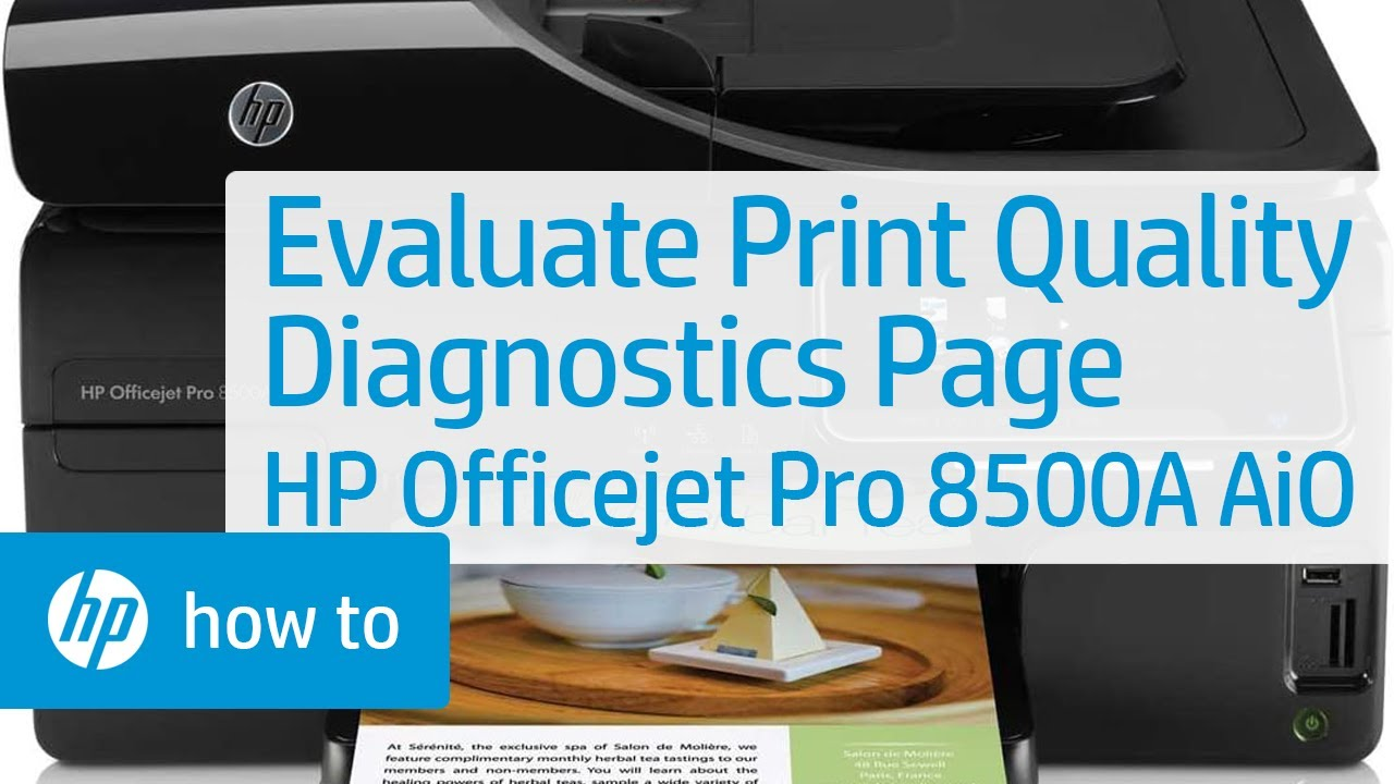 printing and evaluating a print quality diagnostics page hp rh youtube com  hp officejet pro 8500 premier service manual