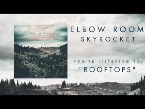 "Elbow Room - ""Rooftops"""