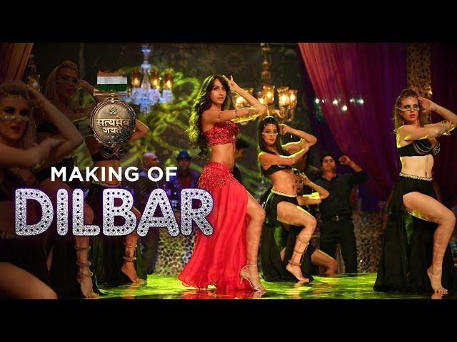 Making of DILBAR Song Satyameva