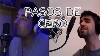 Pasos De Cero - Pablo Alborán (Dueto DAVID VARAS & LUIS MIGUEL MORALES)