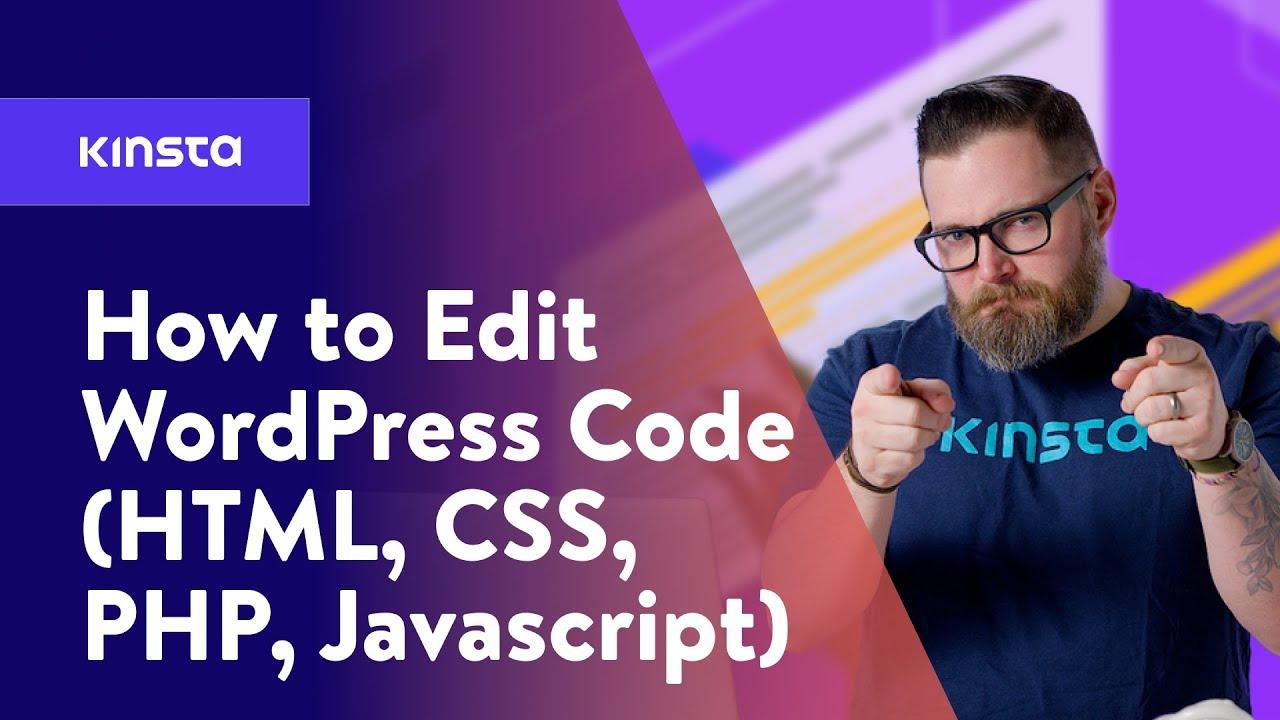 How to Edit WordPress Code (HTML, CSS, PHP, JavaScript)