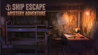 Ship Escape - Mystery Adventure Android Gameplay ᴴᴰ