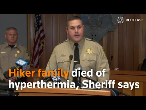 Hiker family in California died of hyperthermia, Sheriff says