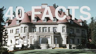 The Pittock Mansion: 40 Facts in 1:53s
