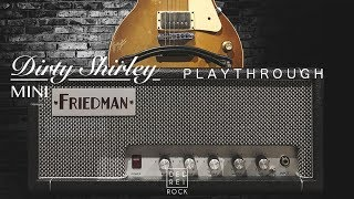 Friedman Dirty Shirley Mini - Playthrough