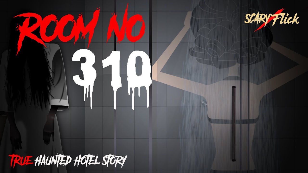 Room No. 310 I Haunted Hotel Story in Hindi I भूतिया होटल की सच्ची कहानी I Scary Flick E49