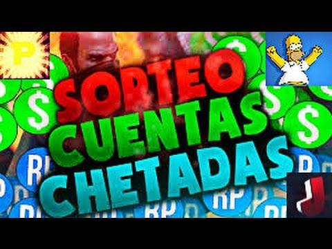 ¡¡¡SORTEO DE 5 CUENTAS CHETADAS!!!