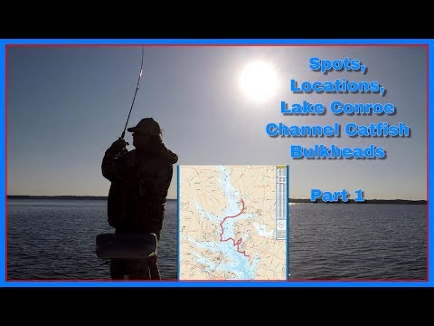 Catfish Locations, Spots & Conditions, Lake Conroe, Tx  Part 1