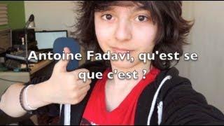 Antoine Fadavi, c'est ça :