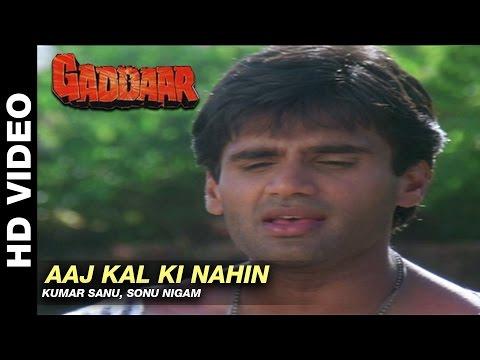 Aaj Kal Ki Nahin - Gaddaar | Kumar Sanu & Sonu Nigam | Sunil Shetty & Sonali Bendre
