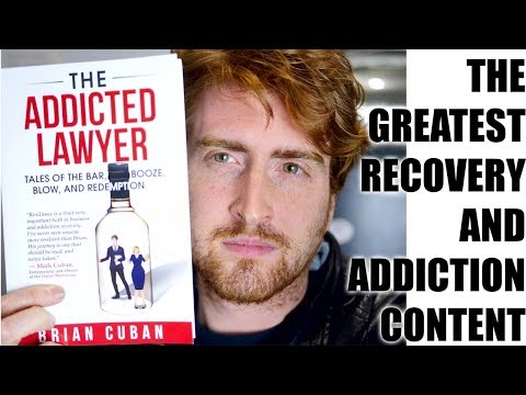 Brian Cuban - The Addicted Lawyer | Greatest asset on understanding addiction and finding recovery