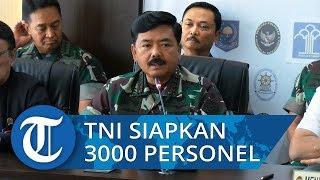 Amankan DPR RI dan Sekitarnya TNI Kerahkan 3000 Personel