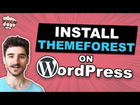 Install Themeforest Theme Into WordPress 2020 (Installing A Purchased WordPress Theme)