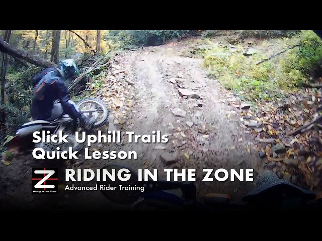 Slimy Uphill dirt riding - Quick Lesson
