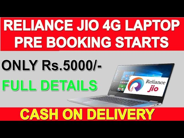 How to book reliance Jio laptop online.Jio 4g Laptop pre-booking starts at Rs 5000 hurry up