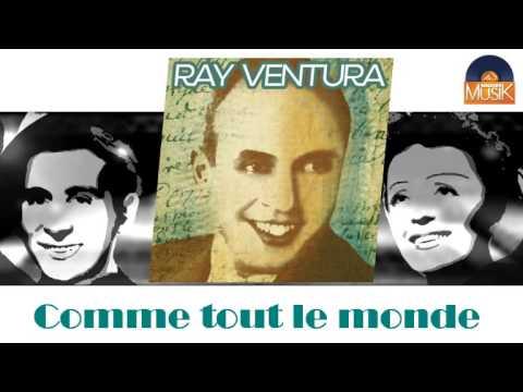 Ray Ventura - Comme tout le monde (HD) Officiel Seniors Jazz