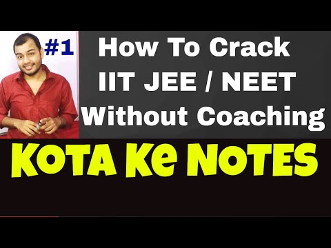 How To Crack IIT Without Coaching  #1 || KOTA Ke NOTES  || NEET Without Coaching ||