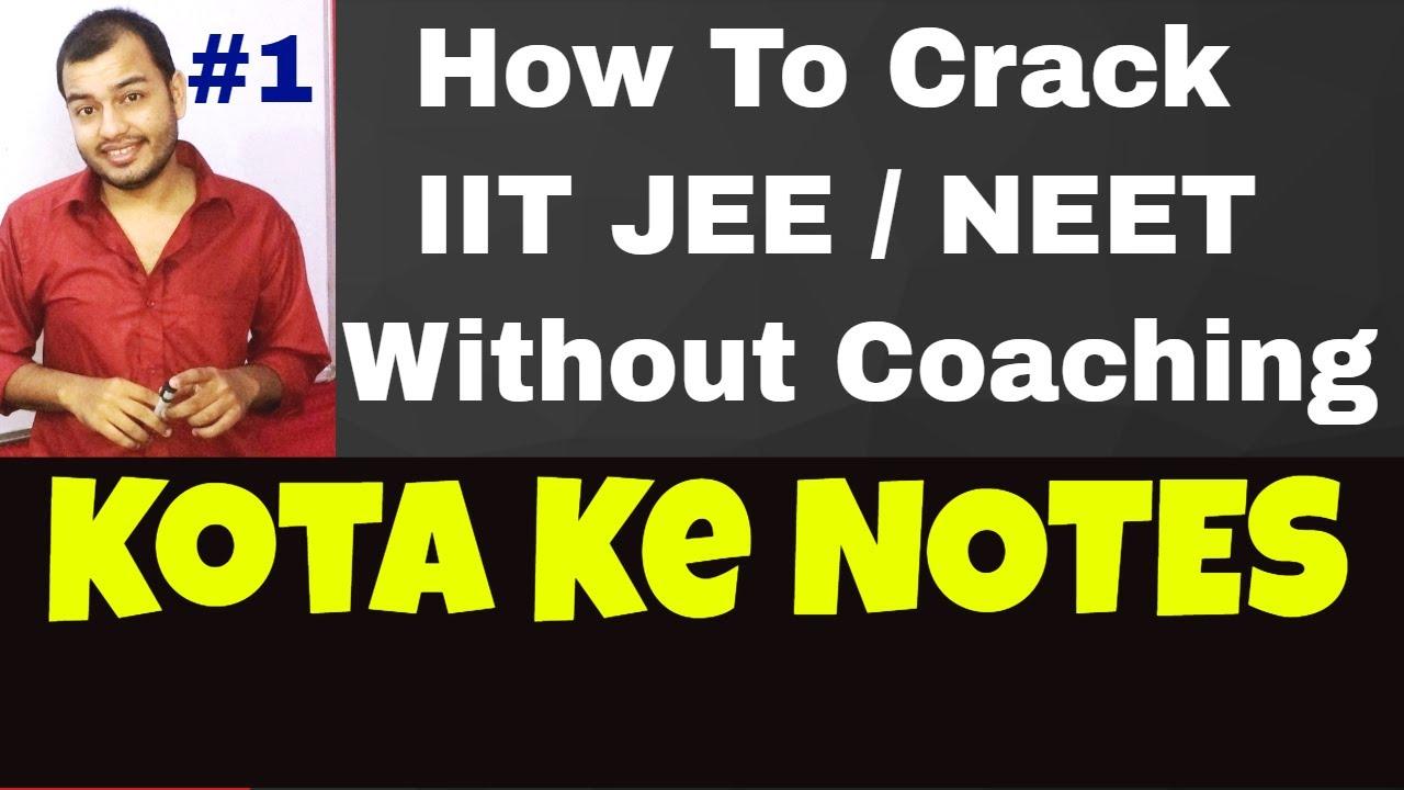 How to Crack IIT Without Coaching #1 || KOTA ke NOTES || NEET Without  Coaching ||