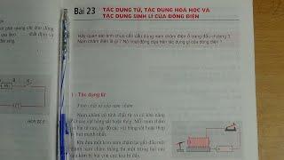 [ Vật Lí 7 ] Bài 23 Tác dụng từ, tác dụng hóa học và tác dụng sinh lí của dòng điện (sgk)