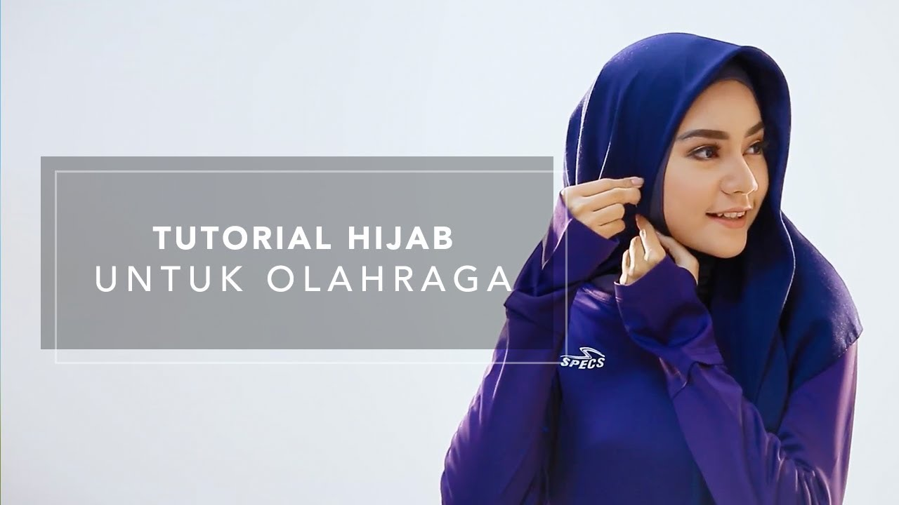 Tutorial Hijab Untuk Olahraga Youtube
