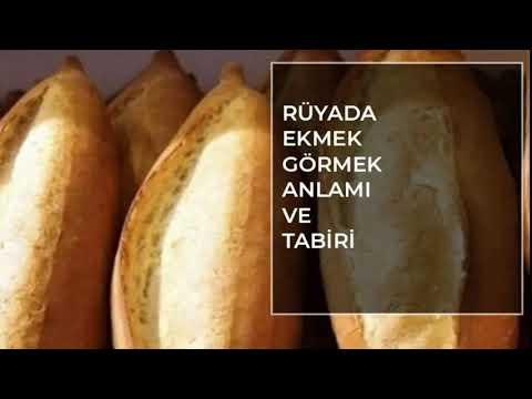 ruyada ekmek gormek islami ruya