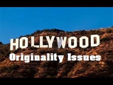 Hollywood Orginality Issues