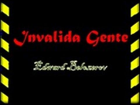 Invalida Gente [Lyudi Invalidi] - Edward Belozerov