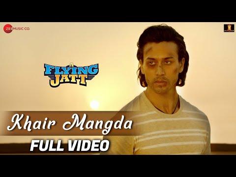Khair Mangda Full Video  A Flying Jatt  Tiger Shroff, Jacqueline F  Atif Aslam  Sachin-jigar