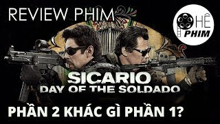 Review phim SICARIO & SICARIO 2: CHIẾN BINH MEXICO