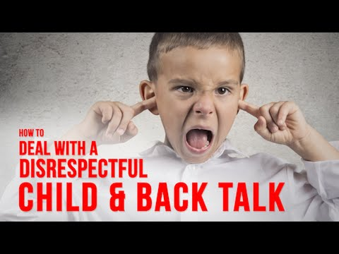 How you can Stop Your Son Or Daughter From Speaking Back